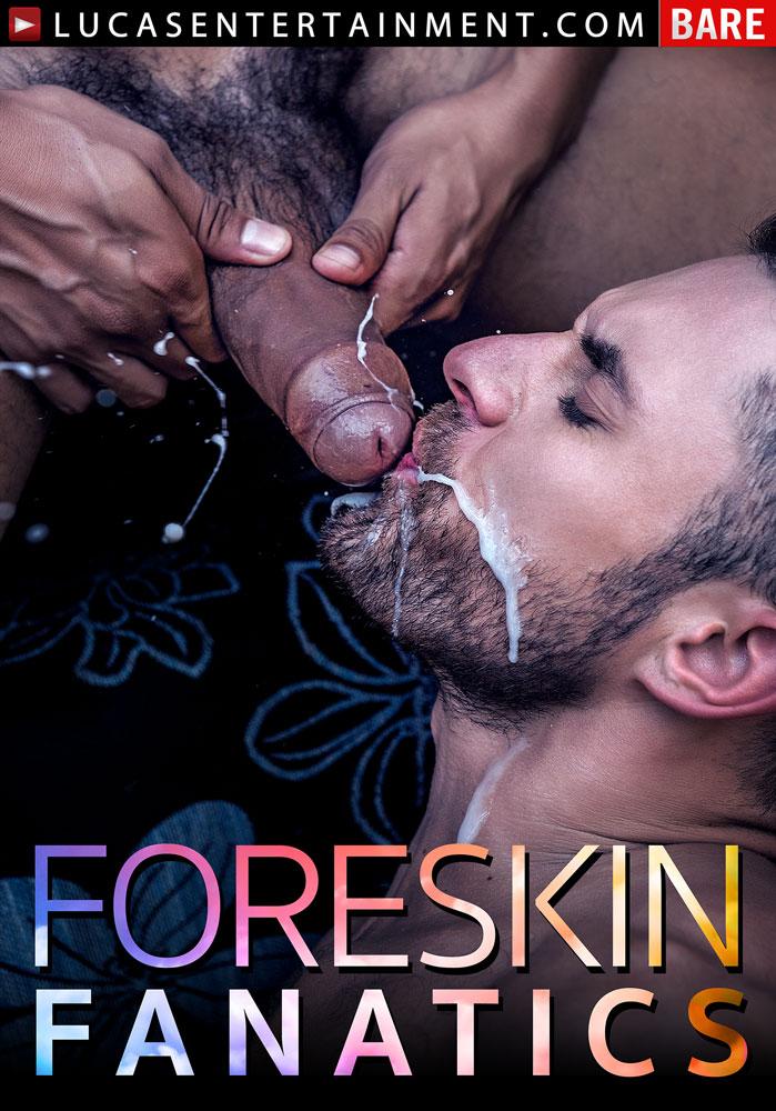 Gay foreskin fun