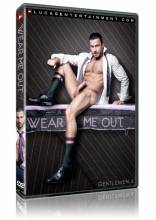 Gentlemen 06: Wear Me Out