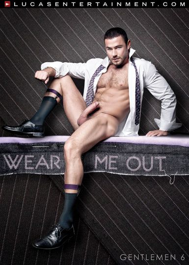 Gentlemen 06: Wear Me Out Front Cover