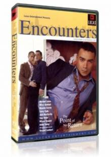 Encounters 2: The Point of No Return