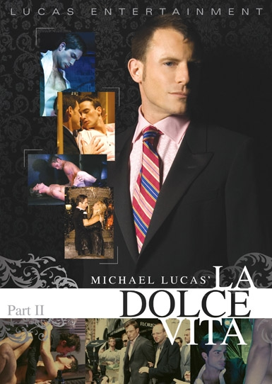 Michael Lucas' La Dolce Vita: Part 2 Front Cover