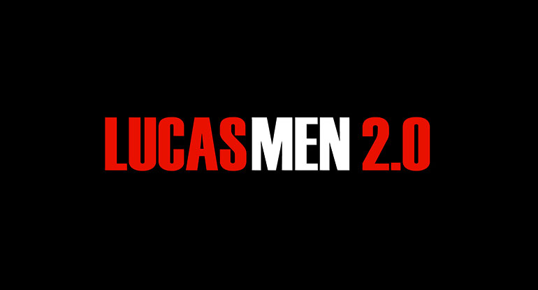 Lucas Men 2.0
